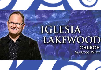 Notícias Gospel Marcos Witt deixa Lakewood Church (Houston) | Noticia Evangélica Gospel